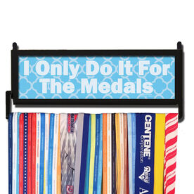 RunnersWALL I Only Do It For The Medals Quatrefoil Medal Display