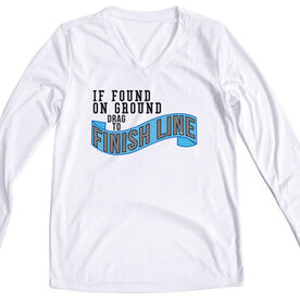 Women's Customized White Long Sleeve Tech Tee If Found On Ground Drag To Finish Line