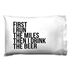 Running Pillow Case - Then I Drink The Beer