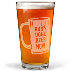 Run Done Beer Now 16 oz Beer Pint Glass