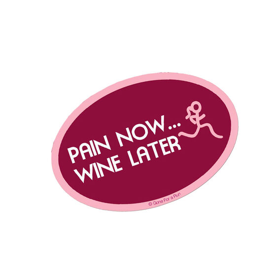 Pain Now Wine Later (Pink/Maroon) Mini Car Magnet - Fun Size