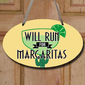 Will Run For Margaritas (Deco) Decorative Oval Sign