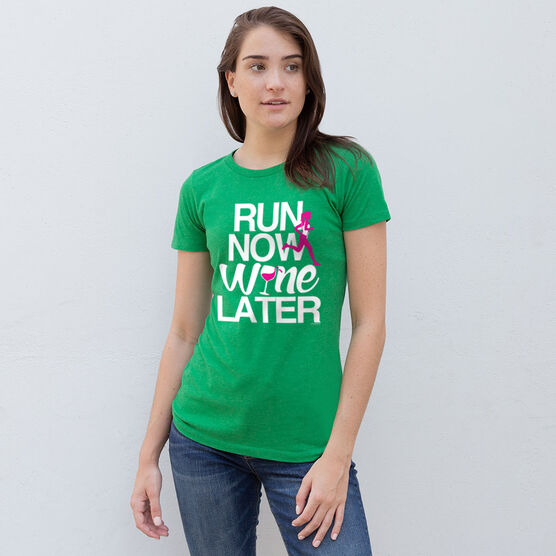Women's Everyday Runners Tee Run Now Wine Later (Bold)