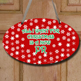 All I Want For Christmas Is A New PR Decorative Oval Sign