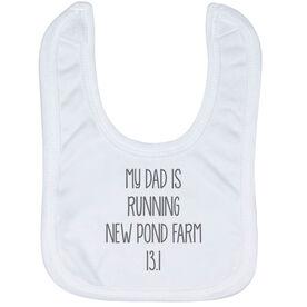 Running Baby Bib - My Dad Is Running Custom Race