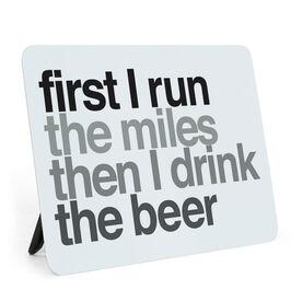Running Desk Art - Then I Drink The Beer