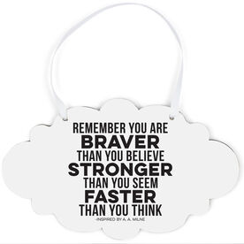 Running Cloud Sign - You Are Braver Than You Believe