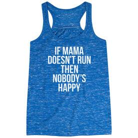 Flowy Racerback Tank Top - If Mama Doesn't Run