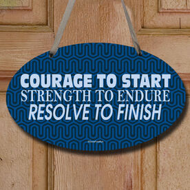 Courage To Start (Text) Decorative Oval Sign