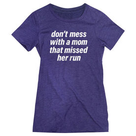 Women's Everyday Runners Tee - Don't Mess With A Mom
