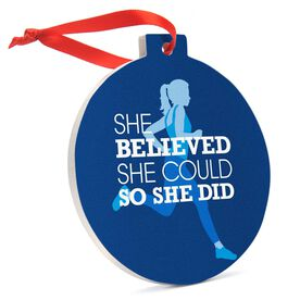 Running Round Ceramic Ornament - She Believed She Could So She Did (Blue)