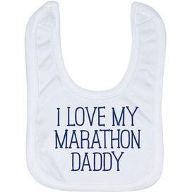 Running Baby Bib - I Love My Marathon Daddy
