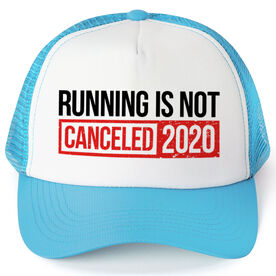 Running Trucker Hat - Running is Not Canceled 2020