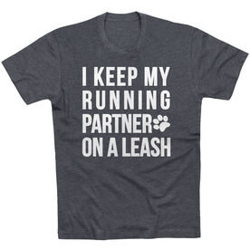 Running Short Sleeve T-Shirt - I Keep My Running Partner On A Leash