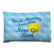 Running Pillowcase - Good Morning Sunshine