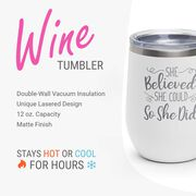 Running Stainless Steel Wine Tumbler - She Believed She Could So She Did