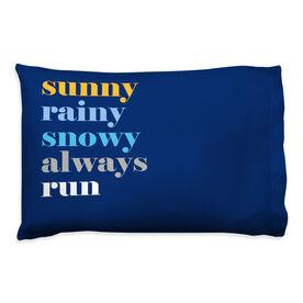 Running Pillowcase - Mantra - Weather