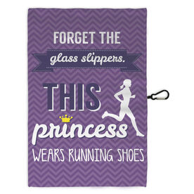 Running Workout/Golf Towel Forget The Glass Slippers This Princess Wears Running Shoes