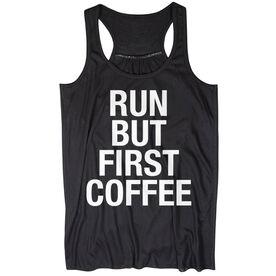Flowy Racerback Tank Top - Run But First Coffee