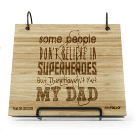 Engraved Bamboo Wood BibFOLIO Some People Don't Believe In Superheroes