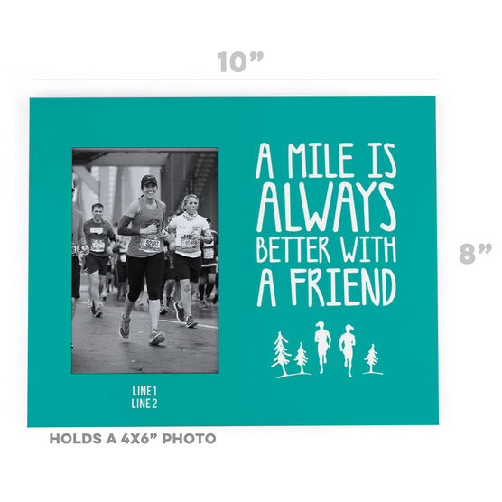 Running Photo Frame - A Mile Is Always Better With A Friend