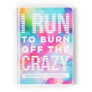 GoneForaRun Running Journal - I Run To Burn Off The Crazy