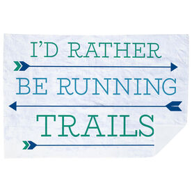 Running Premium Blanket - I'd Rather Be Running Trails