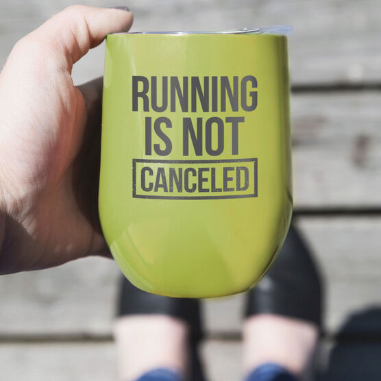 Running Stainless Steel Wine Tumbler - Running is Not Canceled 2020