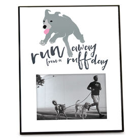 Running Personalized Photo Frame - Run Away From a Ruff Day