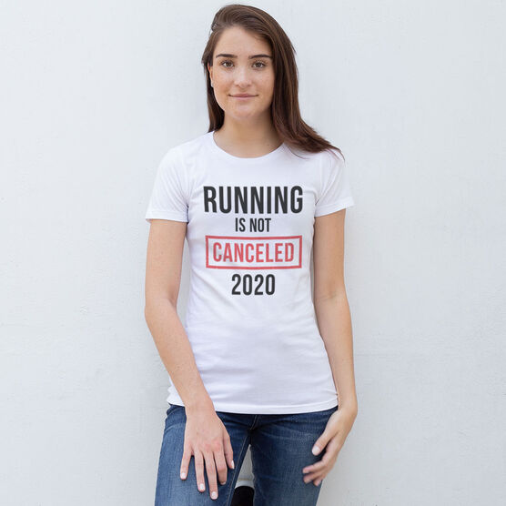 Women's Everyday Runners Tee - Running is Not Canceled 2020