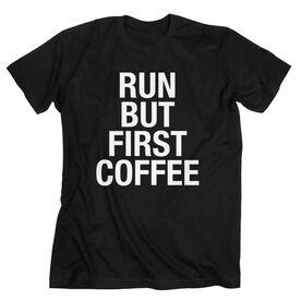 Running Short Sleeve T-Shirt - Run But First Coffee