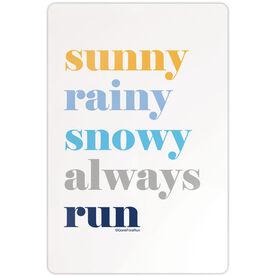 "Running 18"" X 12"" Aluminum Room Sign - Run Mantra (Weather)"