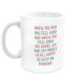 Running Coffee Mug - When You Run