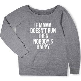 Running Fleece Wide Neck Sweatshirt - If Mama Doesn't Run