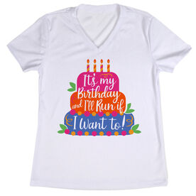 Women's Short Sleeve Tech Tee - It's My Birthday and I'll Run If I Want To