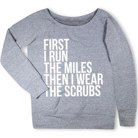 Running Fleece Wide Neck Sweatshirt - Then I Wear The Scrubs