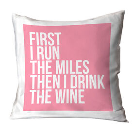 Running Throw Pillow - Then I Drink The Wine