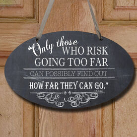 Vintage Only Those Who Risk Decorative Oval Sign
