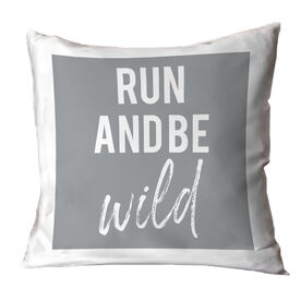 Running Throw Pillow - Run And Be Wild