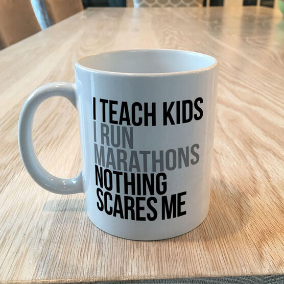 Running Coffee Mug - Nothing Scares Me