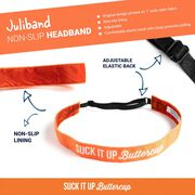 Running Juliband Non-Slip Headband - Suck It Up Butterup