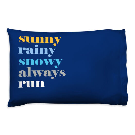 Running Pillowcase - Mantra - Weather