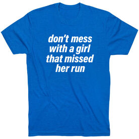 Running Short Sleeve T-Shirt - Don't Mess With A Girl