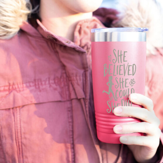 Running 20 oz. Double Insulated Tumbler - She Believed She Could So She Did