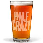 16 oz Beer Pint Glass 13.1 Half Crazy