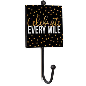 Running Medal Hook - Celebrate Every Mile