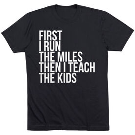 Running Short Sleeve T-Shirt - Then I Teach The Kids