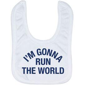 Running Baby Bib - I'm Gonna Run The World