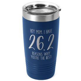 Running 20oz. Double Insulated Tumbler - 26.2 Reasons Why You're The Best Mom
