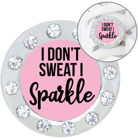 Running Shoelace Charm - I Don't Sweat I Sparkle